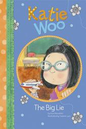 Katie Woo: The Big Lie