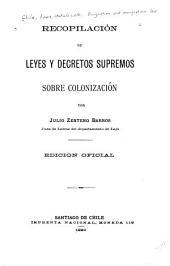 Recopilación de leyes y decretos supremos sobre colonización