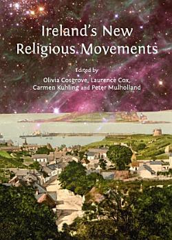 Ireland s New Religious Movements PDF