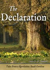 The Declaration: Tales From a Revolution: South-Carolina