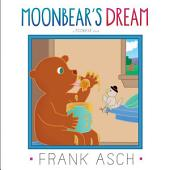 Moonbear's Dream: with audio recording