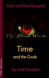 Time and the Gods: The Devil World