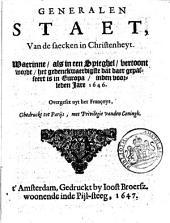 Generalen staet, van de saecken in Christenheyt: Waerinne, als in een spieghel, vertoont wordt, het gedenckwaerdigste dat daer gepasseert is in Europa, inden voorleden jare 1646, Volume 1