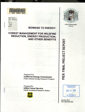 Biomass to Energy   Forest Management for Wildfire Reduction  Energy Production  and Other Benefits