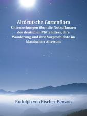 Altdeutsche Gartenflora