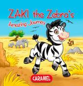 Zaki the Zebra: Children's book about wild animals [Fun Bedtime Story]