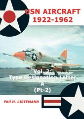 USN Aircraft 1922-1962: Type designation letter 'A' Part Two