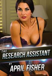 The Research Assistant: First Lesbian Erotica