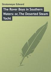 The Rover Boys in Southern Waters: or, The Deserted Steam Yacht