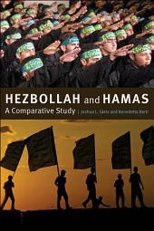 Hezbollah and Hamas: A Comparative Study