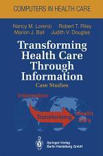 Transforming Health Care Through Information