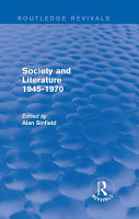 Society and Literature 1945 1970  Routledge Revivals  PDF