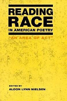 Reading Race in American Poetry PDF