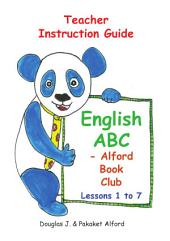 English ABC - Teacher Instruction Guide: with Alford Book Club