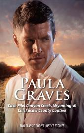 Case File: Canyon Creek, Wyoming & Chicasaw County Captive