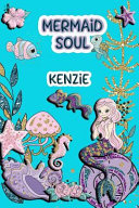 Mermaid Soul Kenzie: Wide Ruled Composition Book Diary Lined Journal