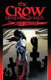 The Crow Midnight Legends, Vol. 3: Wild Justice