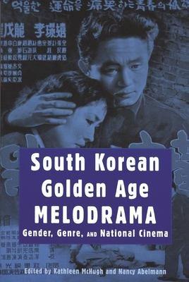 South Korean Golden Age Melodrama PDF