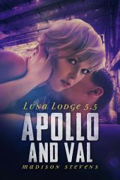 Apollo and Val: Luna Lodge #5.5