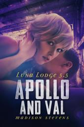 Apollo and Val: Luna Lodge #5.5