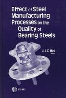 Effect of Steel Manufacturing Processes on the Quality of Bearing Steels PDF