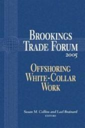 Brookings Trade Forum: Offshoring White-Collar Work