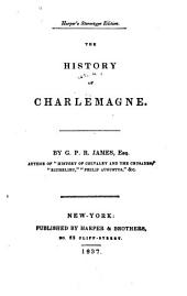 The History of Charlemagne