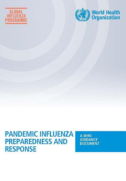 Download Pandemic Influenza Preparedness and Response Book