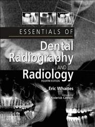 Essentials Of Dental Radiography And Radiology E Book Book PDF