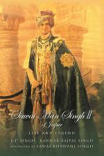 Sawai Man Singh II of Jaipur: Life and Legend