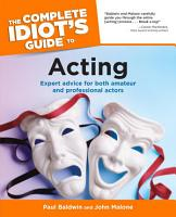 The Complete Idiot s Guide to Acting PDF