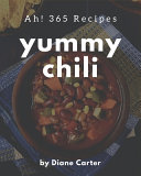 Ah  365 Yummy Chili Recipes PDF