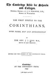 The First Epistle to the Corinthians: With Notes, Map and Introduction