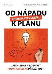 Od nápadu k podnikatelskému plánu: Jak hledat a rozvíjet podnikatelské příležitosti