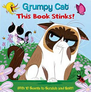 Grumpy Cat   This Book Stinks  Book