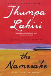 The Namesake: A Novel