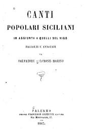 Canti popolari siciliani: in aggiunta a quelli del Vigo; raccolti e annotati