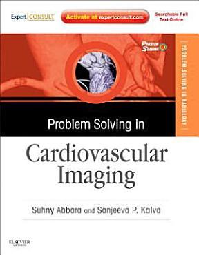 Problem Solving in Radiology  Cardiovascular Imaging PDF