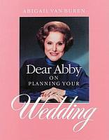 Dear Abby on Planning Your Wedding PDF