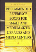 Recommended Reference Books for Small and Medium Sized Libraries and Media Centers 2012