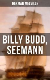 Billy Budd, Seemann: Die Geschichte eines jungen Matrosen