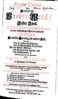 Wunder Spiegel Oder G  ttliche Wunderwerck Au   dem Alt  und Neuen Testament PDF