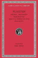 Plautus: Stichus. Three bob day. Truculentus. The tale of a travelling bag. Fragments