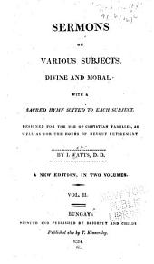 Sermons on Various Subjects, Divine and Moral: With a Sacred Hymn Suited to Each Subject
