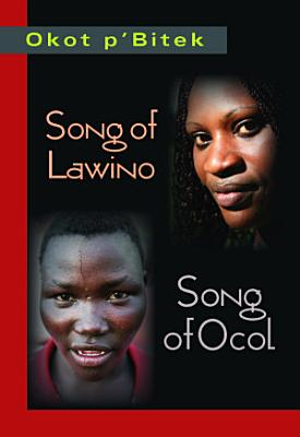 Song of Lawino   Song of Ocol