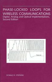 Phase-Locked Loops for Wireless Communications: Digital, Analog and Optical Implementations, Edition 2