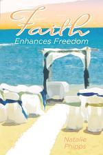 Faith Enhances Freedom