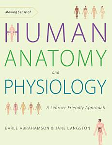 Making Sense of Human Anatomy and Physiology Book