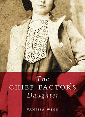 The Chief Factor s Daughter PDF