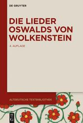 Die Lieder Oswalds von Wolkenstein: Ausgabe 4